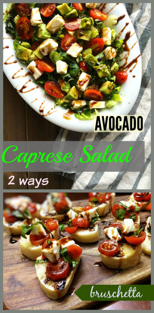 caprese antipasto 2 ways, caprese avocado salad and bruschetta