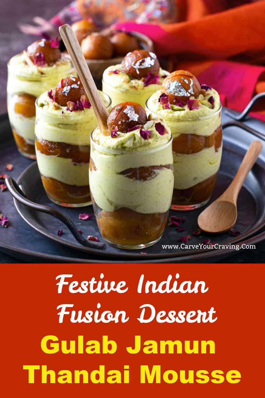 Gulab Jamun Thandai Mousse Indian Fusion Dessert Carve Your Craving